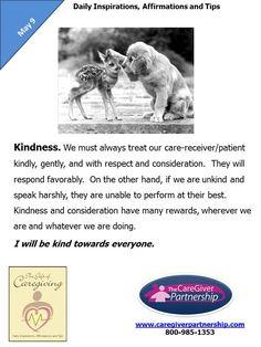May 9 Daily CareGiver Affirmation: Kindness #caregiver #caregiving #familycaregiver