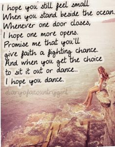 """I Hope You Dance"" ~Lee Ann Womack. My absolute favorite song ever! Country Lyrics, Country Quotes, Country Music, Dance Quotes, Song Quotes, Qoute, Lee Ann Womack, When Things Go Wrong, Dear Diary"