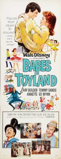 """Movie Poster for the Walt Disney film musical """"Babes in Toyland"""" starring Annette Funicello, Tommy Sands, and Tommy Kirk. Walt Disney Movies, Classic Disney Movies, Disney Movie Posters, Classic Films, Film Posters, Old Movies, Vintage Movies, Radios, Right In The Childhood"""
