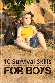 10 Survival Skills Every Young Boy (and Girl) Should Know ~ Teaching survival skills to your children is part of your job as a parent. Take the time to work on these in small increments until you are sure your children are equipped with the survival skills they need for any emergency!