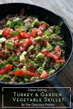 Clean Eating Turkey & Garden Vegetable Skillet by The Gracious Pantry with Tiffany McCauley.