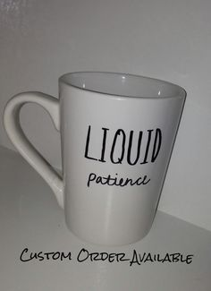 This unique mug is available for purchase but I also take custom and personalized orders. This is handwritten and cured for top rack dishwasher