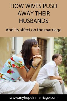 There are many things that wives do that result in their husbands being pushed away by them or causes him to pull away. This article presents several ways that wives push away their husbands and what to do about it. Sexless Marriage, Intimacy In Marriage, Marriage Goals, Healthy Marriage, Strong Marriage, Save My Marriage, Marriage Relationship, Happy Marriage, Marriage Issues