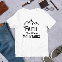 Faith Can Move Mountains Christian T-Shirt - White / L