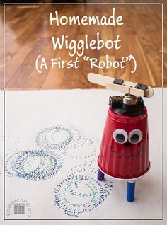 "Instructions for Making a Homemade Wigglebot: A First ""Robot"" for Children that Draws Interesting Designs and Moves on Its Own"