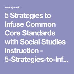 5 Strategies to Infuse Common Core Standards with Social Studies Instruction - 5-Strategies-to-Infuse-Common-Core-PPt.pdf