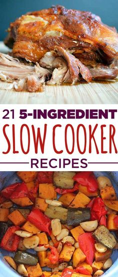 21 Delicious 5-Ingredient Slow Cooker Recipes #slowcookerrecipes Slow Cooker Recipes #slowcooker
