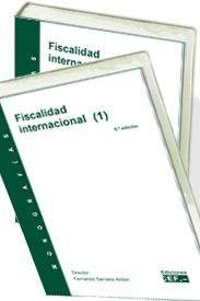Fiscalidad internacional / Fernando Serrano Antón 6ª ed.