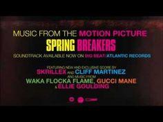 Spring Breakers Soundtrack (playlist)