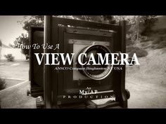(2) How To Use A View Camera - YouTube