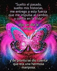 Beautiful Butterfly Images, Butterfly Gif, Butterflies, Positive Phrases, Oprah Winfrey, Spanish Quotes, Love Life, Cute Drawings, Namaste