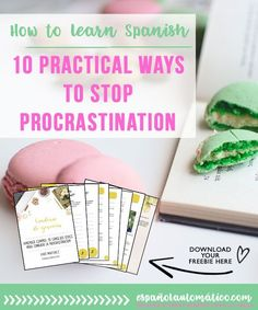 How to Learn Spanish: 10 Practical Ways To Stop Procrastination [+free workbook] How to learn Spanish if the distractions are all around us? Today let's talk about the procrastination and how it can really ruin our plan and slow down our personal development. But fear not! I share 10 practical tips to stop procrastinating and take your Spanish to the next level [+ freebie that will help you] . Apply these tips today and see how quickly your conversational Spanish is improving. Click through