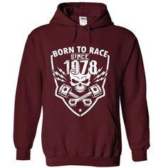 Born To Race - 1978 T Shirt, Hoodie, Sweatshirt