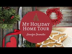 Holiday Home Tour from Jennifer Decorates