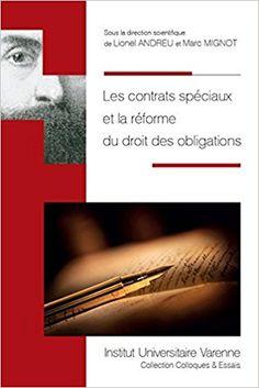 Les contrats spéciaux et la réforme du droit des obligations juridictionnelle - Lionel Andreu, Mignot Marc