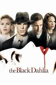 The Black Dahlia (2006) – filme online gratis