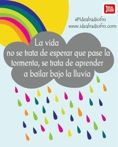 """""""La vida no se trata de esperar a que pase la tormenta, sino de aprender a bailar bajo la lluvia""""  #IdealRadio #LaRadiodelAmor www.idealradiofm.com @idealradiofm  Somos #LaRadioRománticaLatina #Nº1 en el Sur de #España  #24horas #UniendoContinentes con la Música que va #DirectoAlCorazón.  Escúchanos en Tunein buscanos como: Ideal Radio. Y/O descarga nuestra App disponible en Google Play.  Síguenos en redes sociales: Facebook/idealradiofm, Instagram@idealradiofm, Twitter@idealradiofm, Google+"""