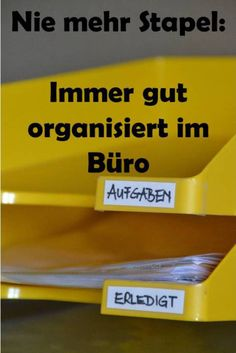 Nie mehr Stapel - gut organisiert im Büro Never more piles - well organized in the office Never Small Office Organization, Home Office Organization, Organization Hacks, Dry Erase Board, Home Office Design, The Office, Getting Organized, How To Plan, Cool Designs