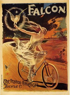 Cycles Falcon by Pal 1894 French - Vintage Poster Reproduction. This French transportation poster features a woman in a white dress riding a bicycle down a road with a bird perched on her outstretched hand. Art Vintage, Look Vintage, Vintage Ads, French Vintage, French Art, Vintage Stuff, Vintage Decor, Retro Poster, Poster Vintage