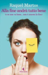 Raquel Martos - Alla Fine Andrà Tutto Bene (2014)
