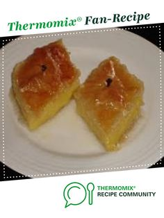 Recipe Galaktobouriko (Greek Vanilla Slice) by Helen Vogiatzakis, learn to make this recipe easily in your kitchen machine and discover other Thermomix recipes in Desserts & sweets. Filo Pastry, Custard Filling, Recipe Community, I Love Food, Sweet Recipes, Recipies, Vanilla, Greek, Vegetarian