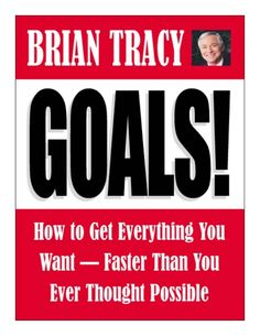 Goals by Brian Tracy full book