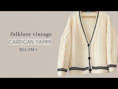 Folklore Vintage Cardigan 1/Tanıtım #knitting #örgü #folklore #hırka #cardigan - YouTube Folklore, Sweater Cardigan, Knitting, Youtube, Sweaters, Clothes, Vintage, Fashion, Sweater
