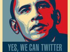 Imágenes y eslóganes de campaña del Presidente Obama utilizando Twitter como medio de logro.