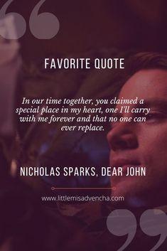 Funny Romantic Quotes, Movie Love Quotes, Favorite Book Quotes, Romance Quotes, Lost Love Quotes, Change Quotes, Dear John Book, Dear John Quotes, Dear John Movie