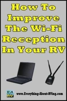 Wi-Fi is a given at most campsites now, but sometimes it can be hard to get a good signal. The easiest way to boost the signal is a simple $20 fix, a Wi-Fi Reception Booster.