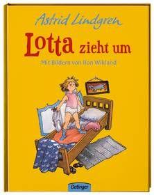Lotta zieht um. Astrid Lindgren / Ilon Wikland. Ab 4 Jahren.