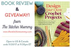 Design Your Own Crochet Projects by Sara Delaney – Book Review and Giveaway