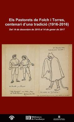 Els Pastorets de Folch i Torres, centenari d'una tradició (1916-2016). Data inici: 14/12/2016 Data final: 14/01/2017