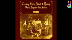 Crosby, Stills, Nash & Young - 02 - Teach Your Children (by EarpJohn) (+...