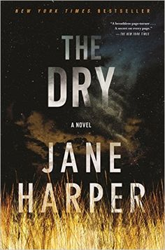 Amazon.com: The Dry: A Novel (9781250105608): Jane Harper: Books