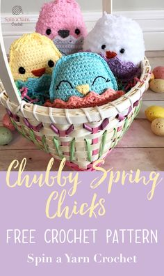 Chubby Spring Chicks - Spin a Yarn Crochet