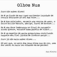 Sabe dizer?  #olhosnus #danflorez #seteversos #poesia #cordosolhos #seapaixonar #amordeverdade #autoral #creativecommons #bibliotecanacional