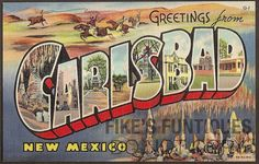 NM New Mexico; Vintage Large Letter Linen Greetings From Carlsbad; New Mexico Style, New Mexico Homes, Travel Themes, Travel Posters, Photo Postcards, Vintage Postcards, Carlsbad New Mexico, New Mexico Tourism, Mexico Travel