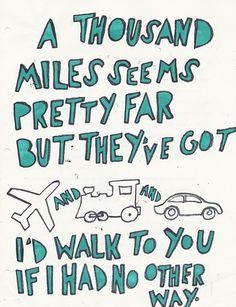 A thousand miles seems pretty far