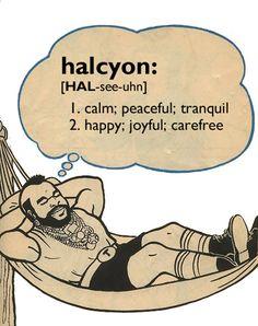 Enjoy the halcyon days of autumn.