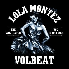 Day 14 - a song that nobody would expect me to love. Lola Montez by Volbeat