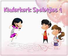 Kinderkerk Speletjies 1 Youth Ministry, Teaching Kids, Thankful, Christian, Posts, Blog, Messages, Christians, Kids Learning