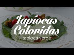 Tapiocas Coloridas (verde) | Receitas Saudáveis - Lucilia Diniz - YouTube