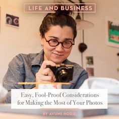 Photography Basics: Easy, Fool-Proof Considerations for Making the Most of Your Photos
