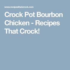Crock Pot Bourbon Chicken - Recipes That Crock!