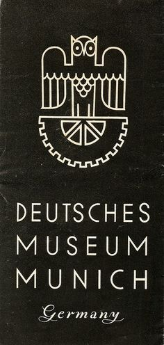 gentlepurespace:  Deutsche Museum Munich, Germany - information leaflet, c1938 by mikeyashworth on Flickr.