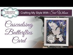 Pretty Butterfly Apperture Card | Crafting My Style with Sue Wilson - YouTube
