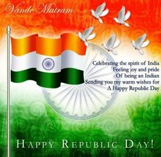 Republic Day Wishes: - Republic Day Greetings & Republic Day Messages. Are you looking for Happy Republic Day Wishes, Greeting, and Messages? Quotes On Republic Day, Essay On Republic Day, Republic Day Message, Republic Day Speech, Republic Day Status, Republic Day Photos, Republic Day Indian, Indian Independence Day Quotes, Happy Independence Day Images
