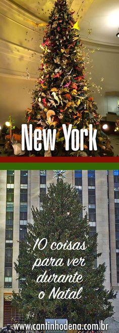O que fazer em New York no Natal. Dica de 10 lugares para ir e aproveitar a cidade. #newyork #dicasdeviagem #viagensemfamilia #natal