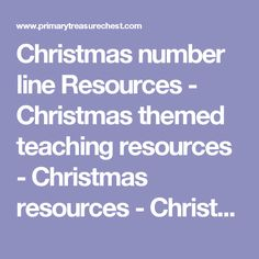 Christmas number line Resources - Christmas themed teaching resources - Christmas resources - Christmas printables - Maths Resources - Teaching maths - Maths lessons for teachers